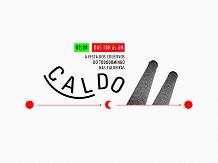CALDO @ Casa das Caldeiras